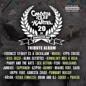 ganxsta-zolee-es-a-kartel-tribute-20-ev